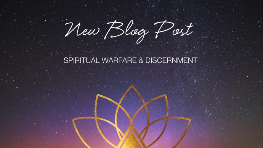 Spiritual Warfare, Discernment, & Boundaries